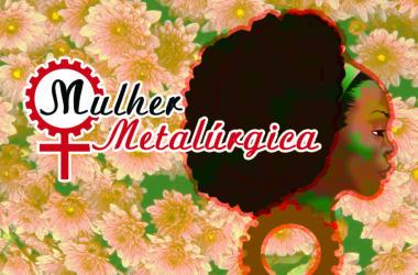 Sindicato dos Metalúrgicos promove palestra pelo Dia Internacional da Mulher