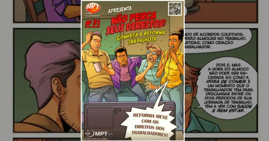 Os danos da reforma trabalhista explicados em quadrinhos