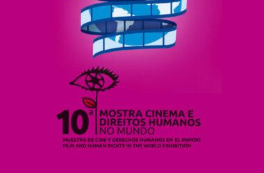 CineClube promove a 10 ª Mostra Cinema e Direitos Humanos