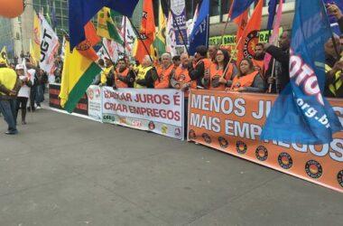 Centrais sindicais realizam manifestação contra juros altos